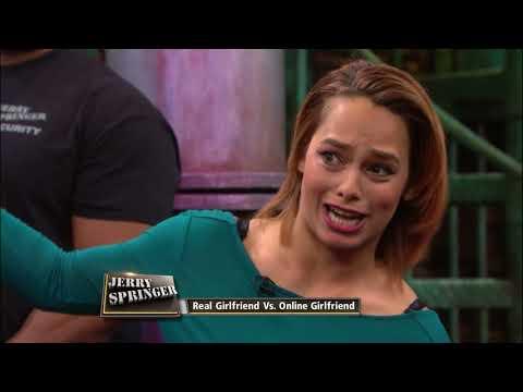 Xxx Mp4 Real Girlfriend Vs Online Girlfriend The Jerry Springer Show 3gp Sex