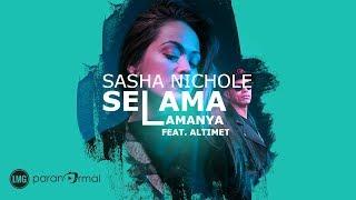 sasha nichole selama lamanya lyric video ft altimet