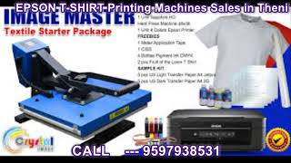 Epson T Shirt Priting Machines Sales in Theni(9597938531)