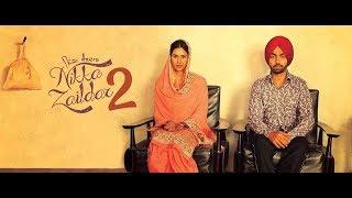 Nikka Zaildar 2 - Full Film - Ammy Virk, Sonam Bajwa, Wamiqa Gabbi - New Punjabi Films