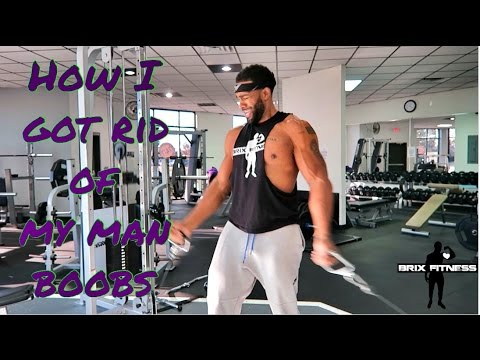 Best chest workouts - how I got rid of my man boobs -