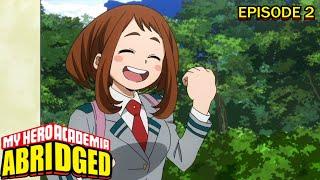 My Hero Academia Abridged Episode 2: No Pain No Gain!