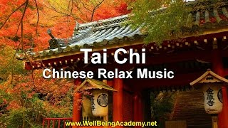 Tai Chi - Chinese Relax Music (Music for My Mind)