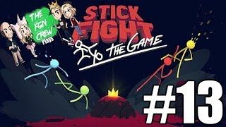 The FGN Crew Plays: Stick Fight the Game #13 - It has WINGS!