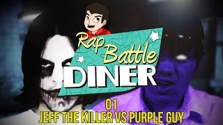 Rap Battle Diner [Pilot] - JEFF THE KILLER VS PURPLE GUY