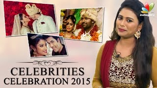 Celebrities Celebration 2015 | Tamil Actors Wedding, Engagement and Marriage Reception