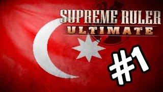 Supreme Ruler Ultimate – Ottoman Empire Reborn – Part 1