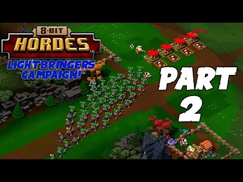 8-Bit Hordes Walkthrough: Part 2 - 3 Star Lightbringers Campaign! - PC Gameplay Playthrough 60fps
