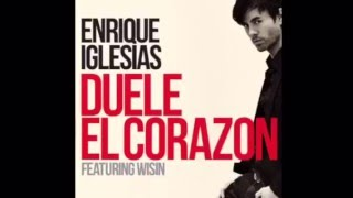 Enrique Iglesias - Duele El Corazon (feat. Wisin) [Offical Audio] - New Song 2016