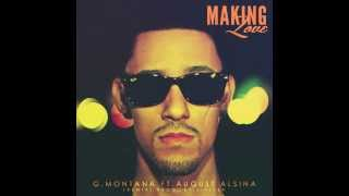 G.VANI FT. AUGUST ALSINA - MAKING LOVE REMIX