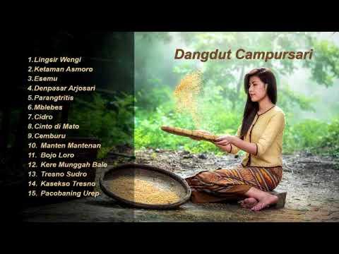Dangdut Campursari Koplo Tembang Kenangan Lawas Terbaik Lingsir Wengi