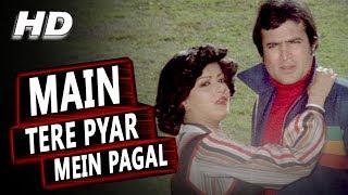 Main Tere Pyar Mein Pagal | Lata Mangeshkar, Kishore Kumar | Prem Bandhan 1979 Songs | Rajesh Khanna
