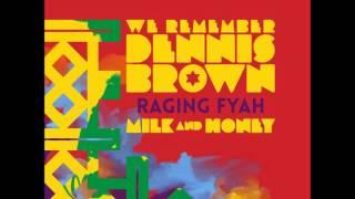 Raging Fyah  - Milk & Honey (Album 2016 We Remember Dennis Brown)