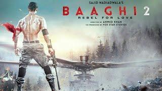 Bhaagi 2 Rebel for love | Trailer | Tiger Shroff | Disha Patni |