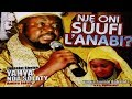 Download Video Download NJE ONI SUFI L'ANABI - Sheikh Yahaya NDA Solaty(Amiru Jaish) 3GP MP4 FLV