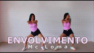 Envolvimento - Mc Loma - Coreografia Move Yourself
