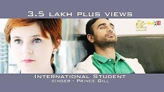 International+Student+-+Prince+Gill+%7C%7C+Latest+Punjabi+Songs+2018+%7C%7C+Leinster++Productions