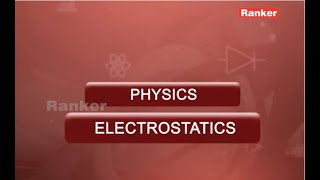 Physics Electrostatics - Online Video Classes For Eamcet/JEE/AIPMT