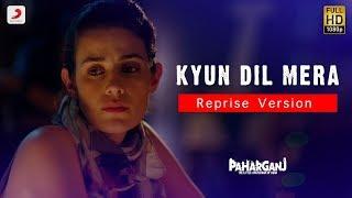 Kyun Dil Mera – Unplugged | Paharganj | Mohit Pathak | Ajay Singha