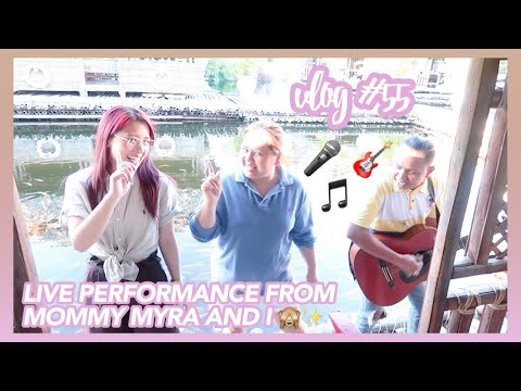 Vlog #55: Mommy Myra and I's Live Performance at Isdaan Floating Restaurant 🙈🎤✨💕 | Eunice Santiago