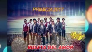STRING KARMA : RULETA DE AMOR / primicia 2017