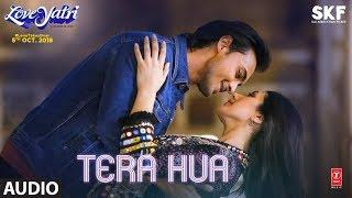 Tera Hua Full Audio   Loveyatri   Atif Aslam   Aayush Sharma   Warina Hussain Tanishk Bagchi Manoj M