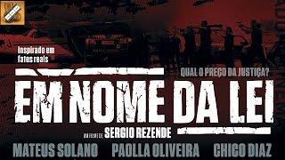 Em Nome da Lei (Brasil 2015)