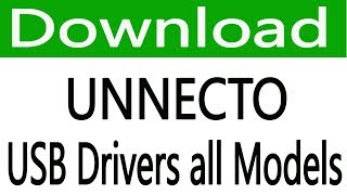 How To Free Download Unnecto USB Drivers all models
