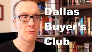 Dallas Buyer's Club - Movie Review