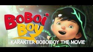 Karakter Boboiboy The Movie