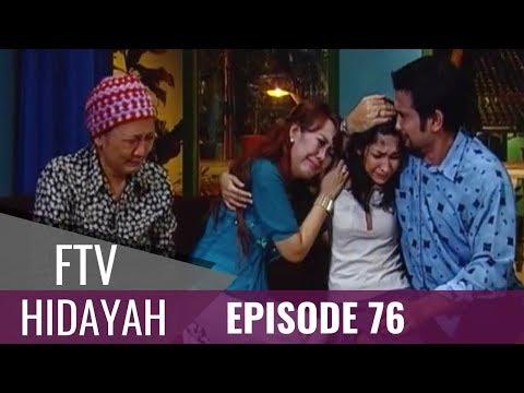 FTV Hidayah Episode 76 Aku Bukan Anak Haram