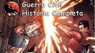 Guerra Civil - História Completa