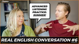 REAL ENGLISH CONVERSATION (WITH SUBTITLES!): TALKING ABOUT SUMMER ☀️