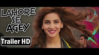 Lahore Se Aagey Trailer HD - Saba Qamar l Pakistani Movie 2016