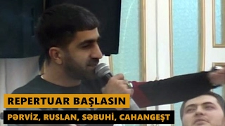 REPERTUAR BAŞLASIN 2017 (Pərviz, Ruslan, Səbuhi, Cahangeşt) Meyxana