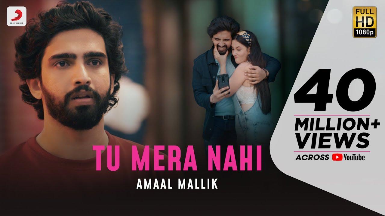 Tu Mera Nahi  - Amaal Mallik | Aditi B | Rashmi Virag | Love Song 2020