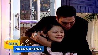 Highlight Orang Ketiga - Episode 369