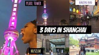 3 Days In Shanghai | PEARL TOWER, THE BUND, YU GARDEN & MORE