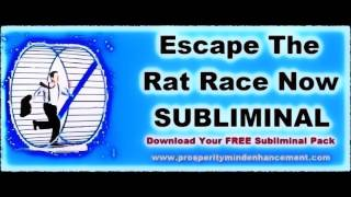 Quitting The Rat Race - Subliminal Messages Mindset Change