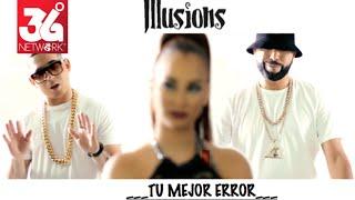 Tu mejor Error - Luigi 21 Plus Ft. Maximus Wel & Los Illusions [ Video Official ]