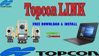 Total station Topcon (Software Topcon link) free download and install.with out registration
