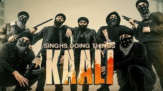 KAALI | CHANI NATTAN | BUNNY GILL | HN | SINGHS DOING THINGS | DIABLO CINE