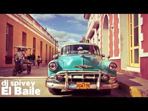 Xxx Mp4 El Baile An Afro Cuban Soulful House Mix By DJ Spivey 3gp Sex