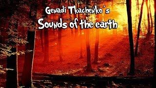 Genadi Tkachenko: Sounds of the Earth