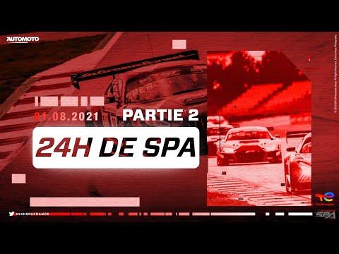 24h de Spa en direct Partie 2