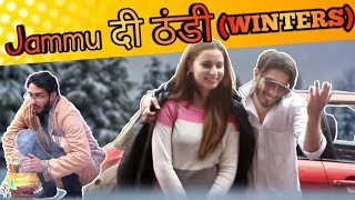 Jammu Di Thanddi | Winters In Jammu | Dogri Comedy | Actor Sanyam Pandoh & Team |