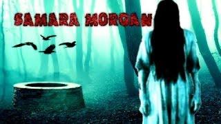 The story of Samara Morgan | The Ring 1-2
