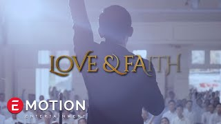 Love & Faith (Official Trailer)