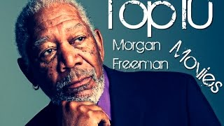 Top10 Morgan Freeman Movies