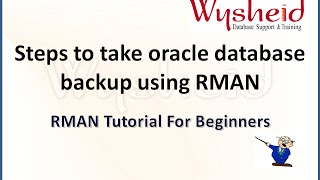 Steps to take the backup of database using RMAN | oracle database backup and recovery |